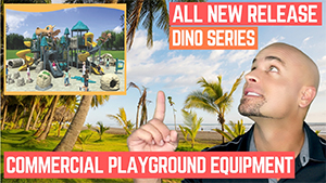 All New Dino Commercial Playground Series