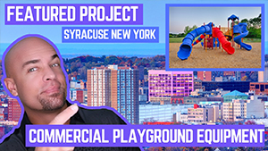 Featured Playground Installation in Syracuse New York