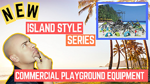 New Island Style Series Commercial Playground Equipment