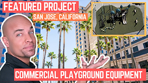 New Playground Installation Project in San Jose California Silicon Valley