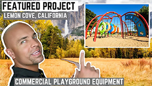 New Commercial Playground Installation in Lemon Cove California