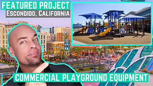 New Playground Installation in Escondido California