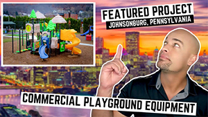 New-Commercial-Playground-Installation-in-Johnsonburg-Pennsylvania
