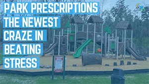 Park-Prescriptions-The-Newest-Craze-in-Beating-Stress